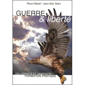 Guerre et liberté