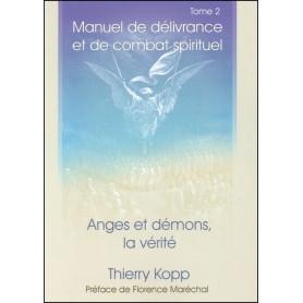 Manuel de délivrance et de combat spirituel - Tome 2