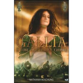 Gallia - L'Aube du Dernier Empire