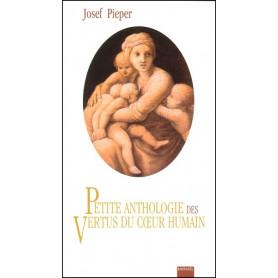 Petite anthologie des vertus du coeur humain