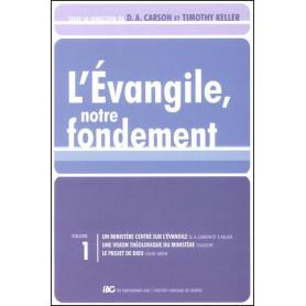 L'Evangile, notre fondement