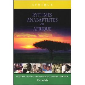 Rythmes anabaptistes en Afrique