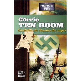 Corrie Ten Boom - Gardienne du Repaire des anges