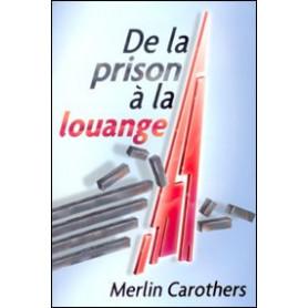 De la prison à la louange