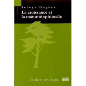 La croissance et la maturité spirituelle