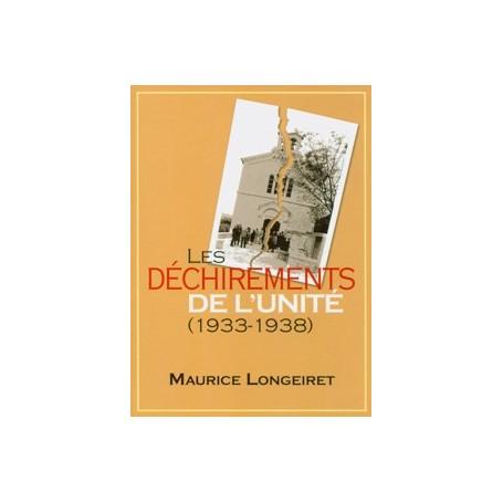 Déchirements de l'unité (1933-1938)