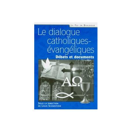 Le dialogue catholiques-évangéliques