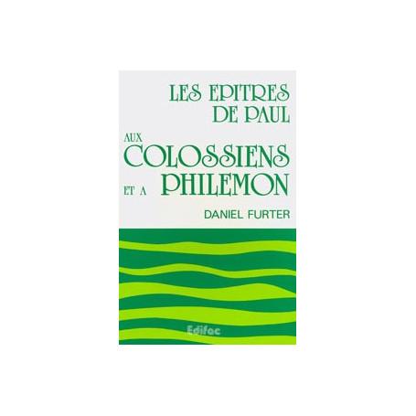 Les épîtres de Paul aux Colossiens et à Philémon