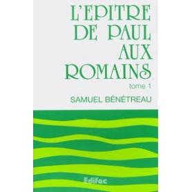 L'épître de Paul aux Romains. Tome 1