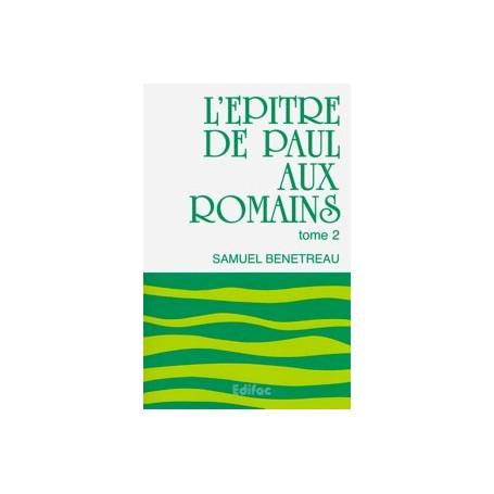 L'épître de Paul aux Romains. Tome 2