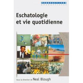 Eschatologie et vie quotidienne