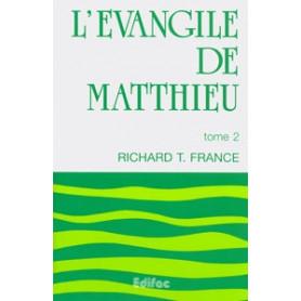 L'évangile de Matthieu. Tome 2