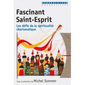 Fascinant Saint-Esprit