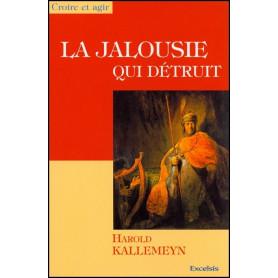 La jalousie qui détruit