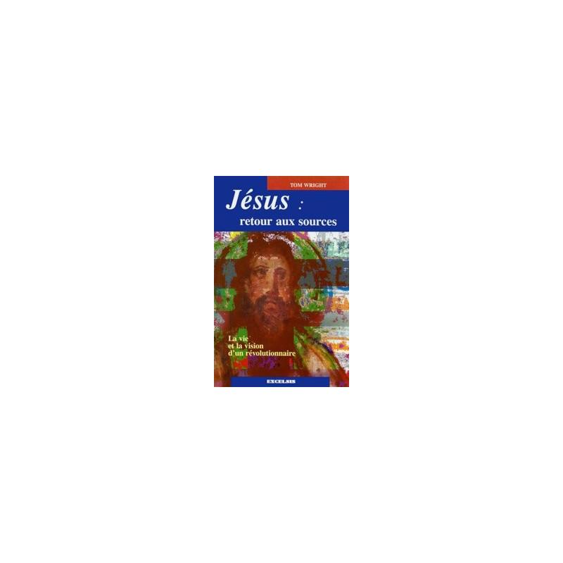 Jésus, retour aux sources