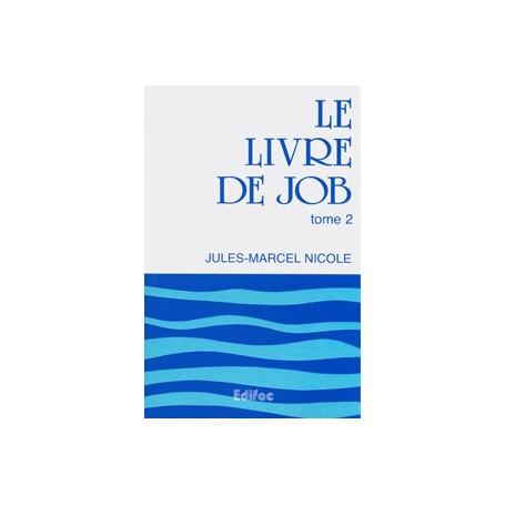 Le livre de Job. Tome 2