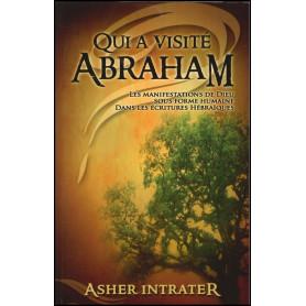 Qui a visité Abraham ?
