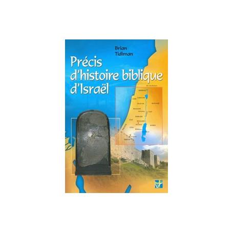Précis d'histoire biblique d'Israël