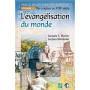 L'évangélisation du monde - Précis d'histoire des missions 1