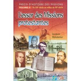 Précis d'histoire des missions vol 2 L'essor des missions pro…