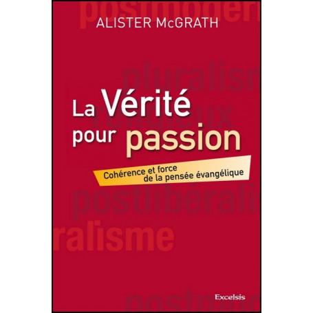 La vérité pour passion