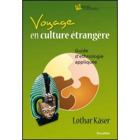 Voyage en culture étrangère