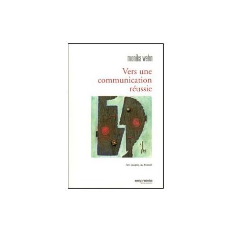 Vers une communication réussie