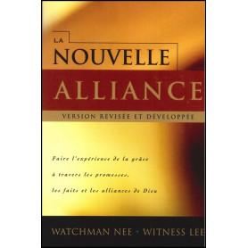 La nouvelle alliance – version révisée et développée