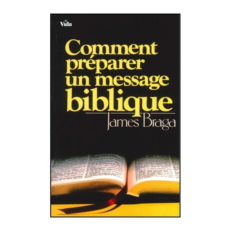 Comment préparer un message biblique