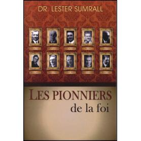 Les pionniers de la foi