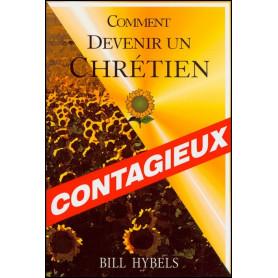Comment devenir un chrétien contagieux