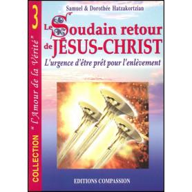 Le soudain retour de Jésus-Christ - Editions Compassion