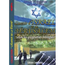 L'avenir d'Israël et de Jérusalem selon les prophéties bibliques
