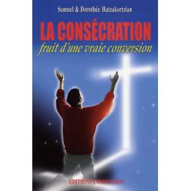 La consécration fruit d'une vraie conversion