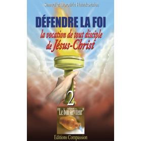Défendre la foi