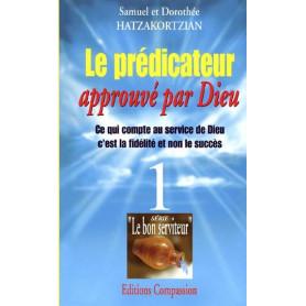 Le prédicateur approuvé par Dieu