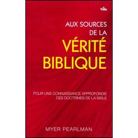 Aux sources de la vérité biblique