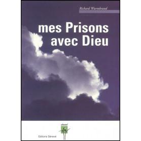 Mes prisons avec Dieu