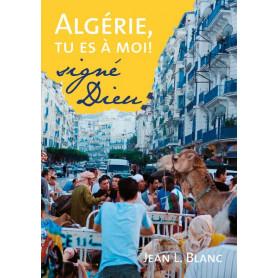 Algérie tu es à moi