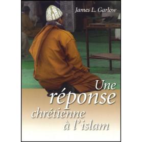 Une réponse chrétienne à l'islam