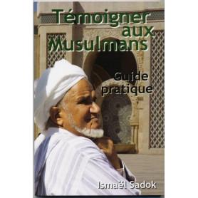 Témoigner aux musulmans