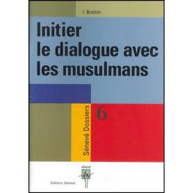 Initier le dialogue avec les musulmans