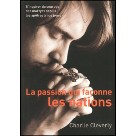 La passion qui façonne les nations