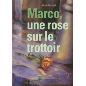 Marco, une rose sur le trottoir