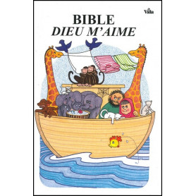 Bible Dieu m'aime