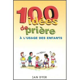 100 idées de prière