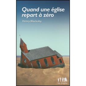 Quand une église repart à zéro