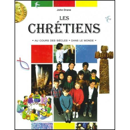 Chrétiens au cours des siècles dans le monde