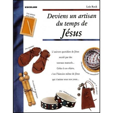 Deviens un artisan du temps de Jésus