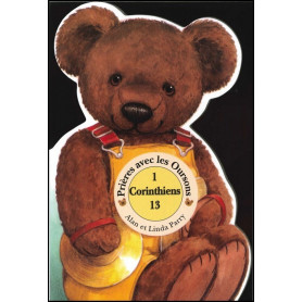 Prières avec les oursons - 1 Corinthiens 13
